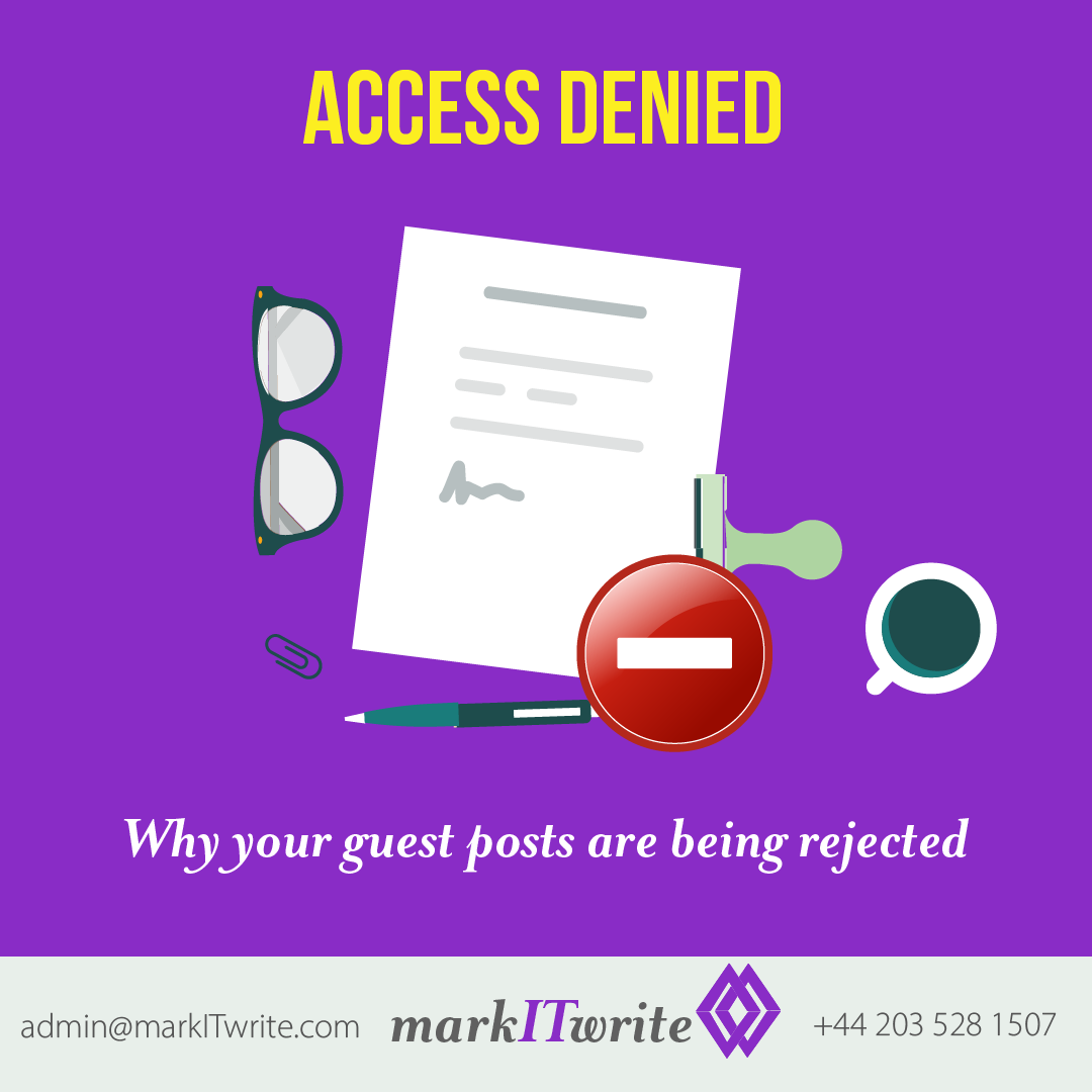 Access Denied – Why Your Guest Posts Are Being Rejected