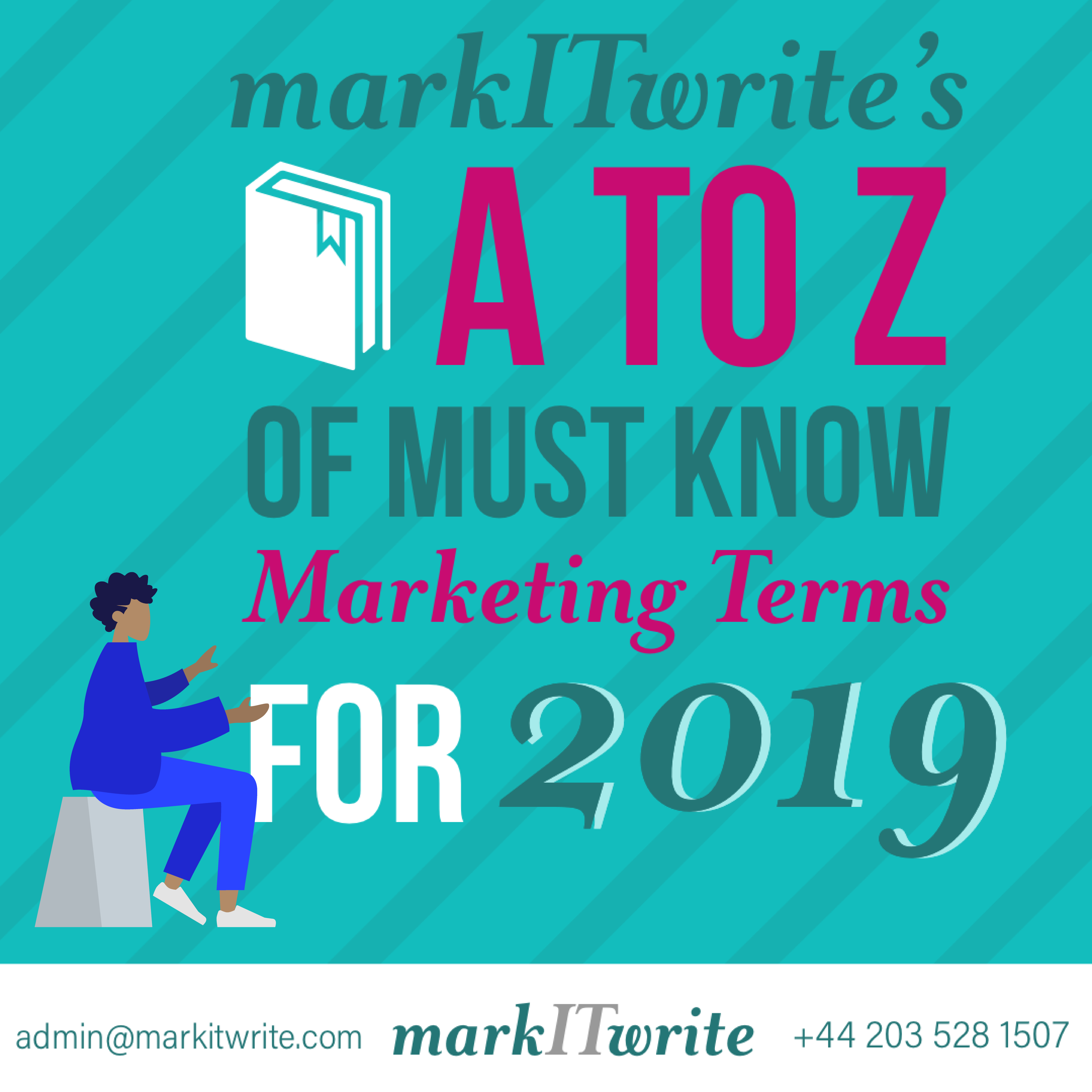 markITwrite's A to Z of Must-Know Marketing Terms for 2019