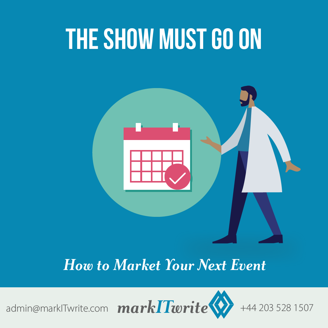 The Show Must Go On: How to Market Your Next Event