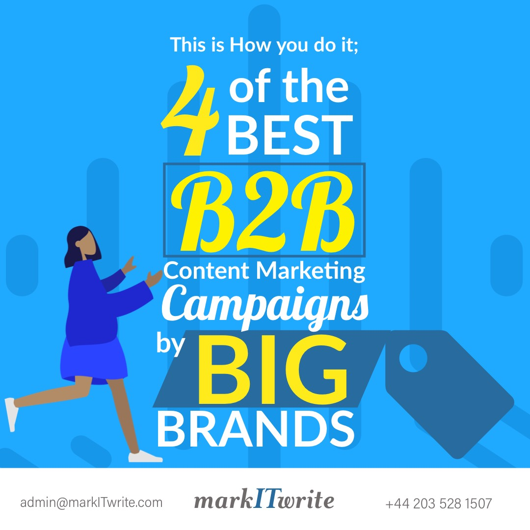This is How You Do It: 4 of the Best B2B Content Marketing Campaigns by Big Brands